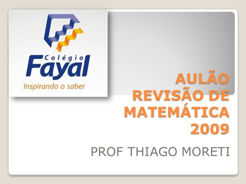 AULÃO REVISÃO DE MATEMÁTICA 2009