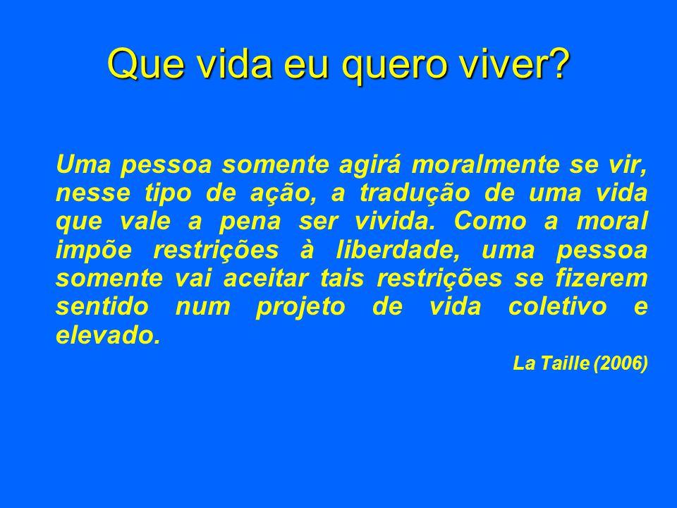 Que vida eu quero viver La Taille (2006)