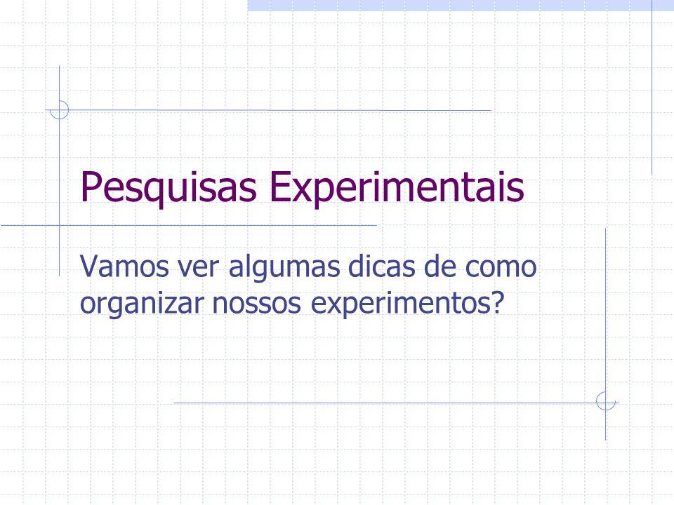 Pesquisas Experimentais