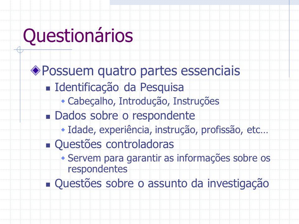 Questionários Possuem quatro partes essenciais