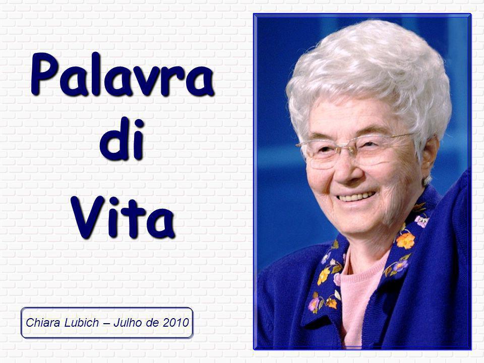Chiara Lubich – Julho de 2010