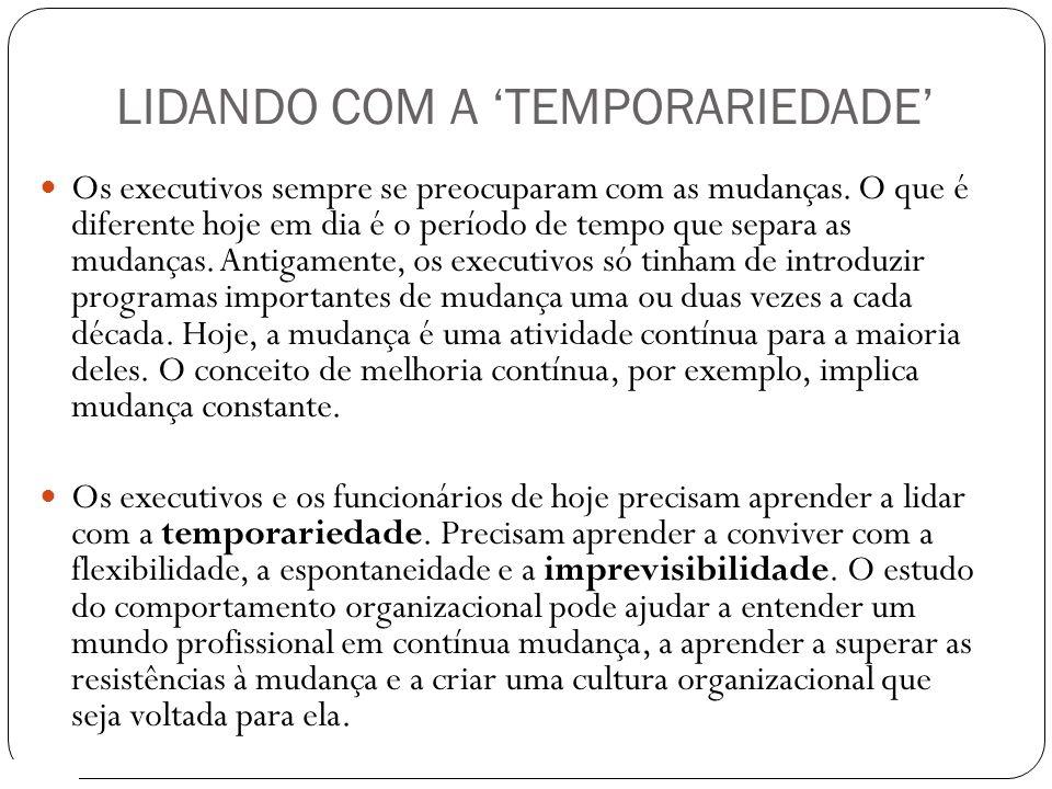 LIDANDO COM A 'TEMPORARIEDADE'
