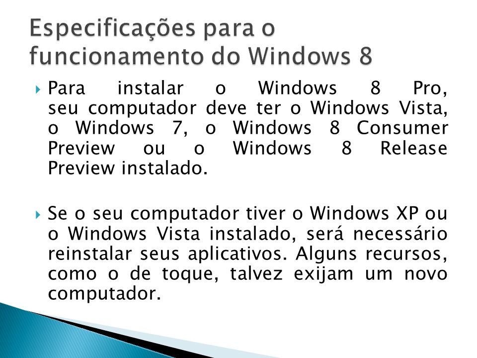 Especificações para o funcionamento do Windows 8