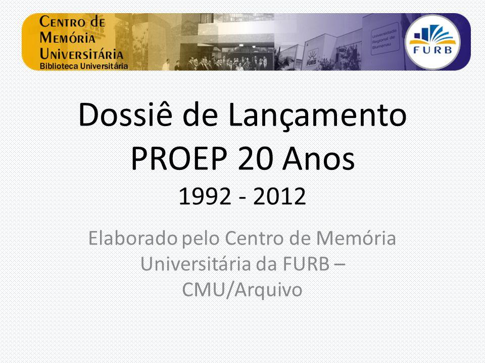 Dossiê de Lançamento PROEP 20 Anos 1992 - 2012