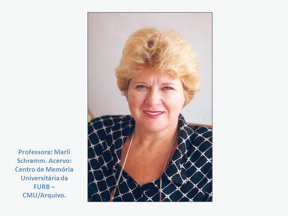 Professora: Marli Schramm