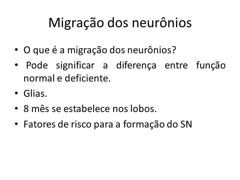 Migração dos neurônios