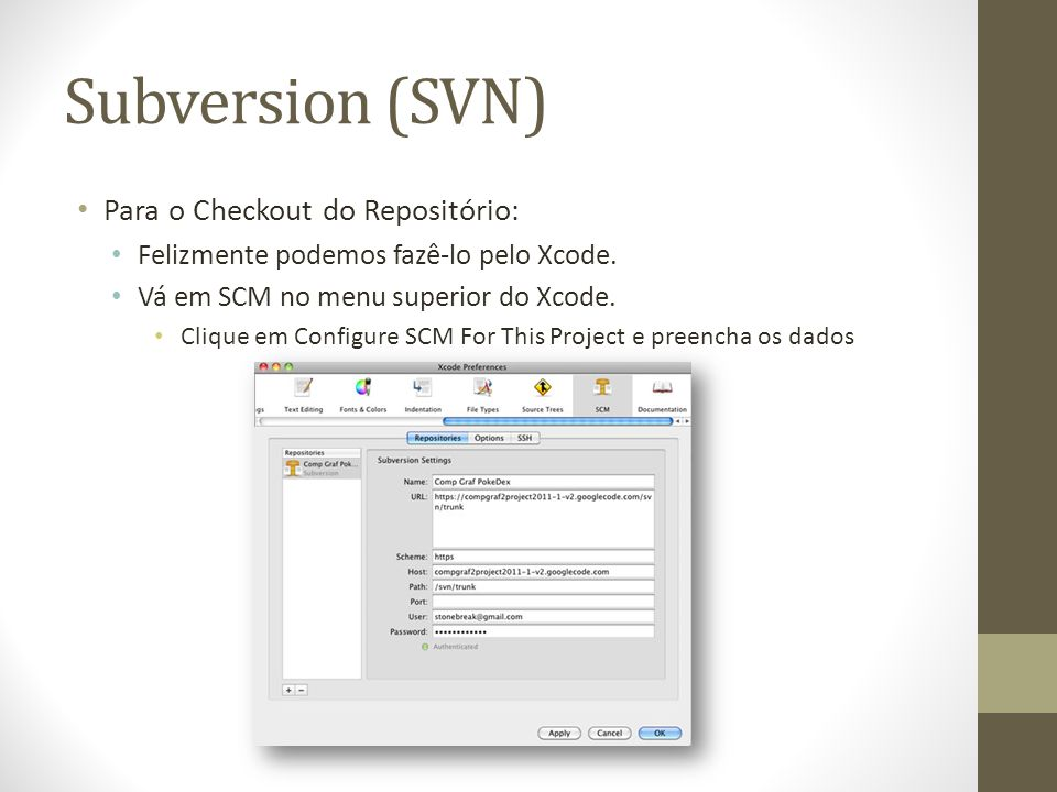 Subversion (SVN) Para o Checkout do Repositório: