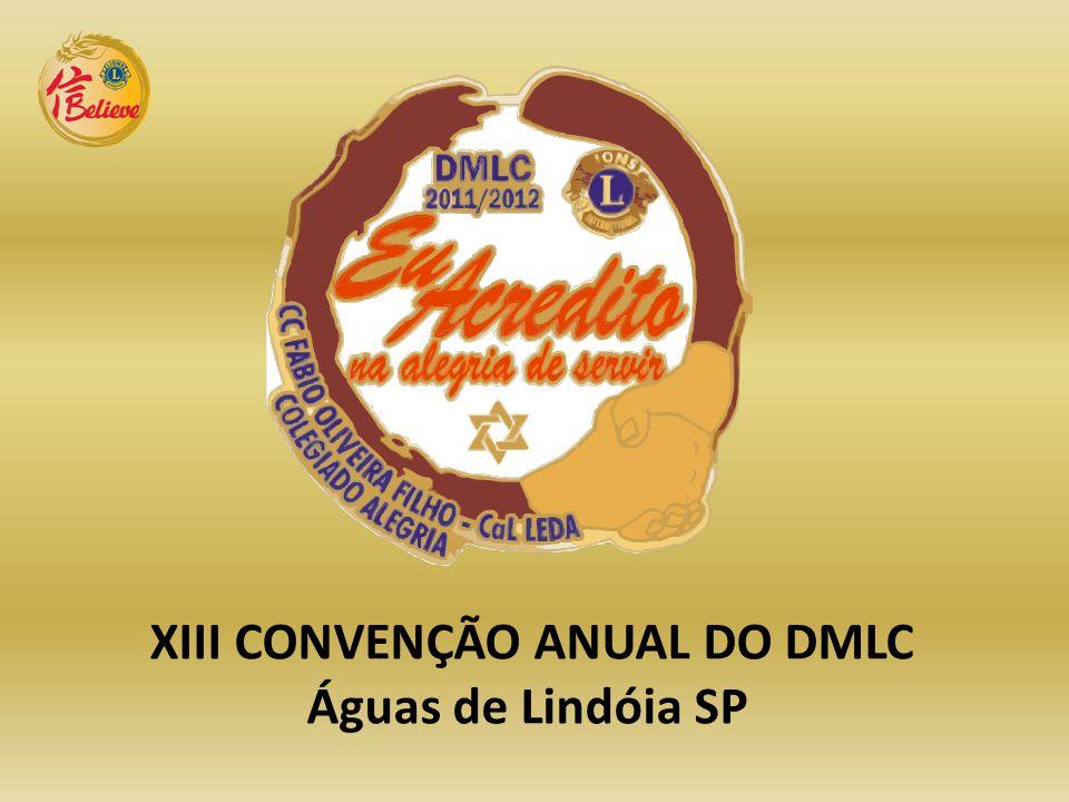 XIII CONVENÇÃO ANUAL DO DMLC