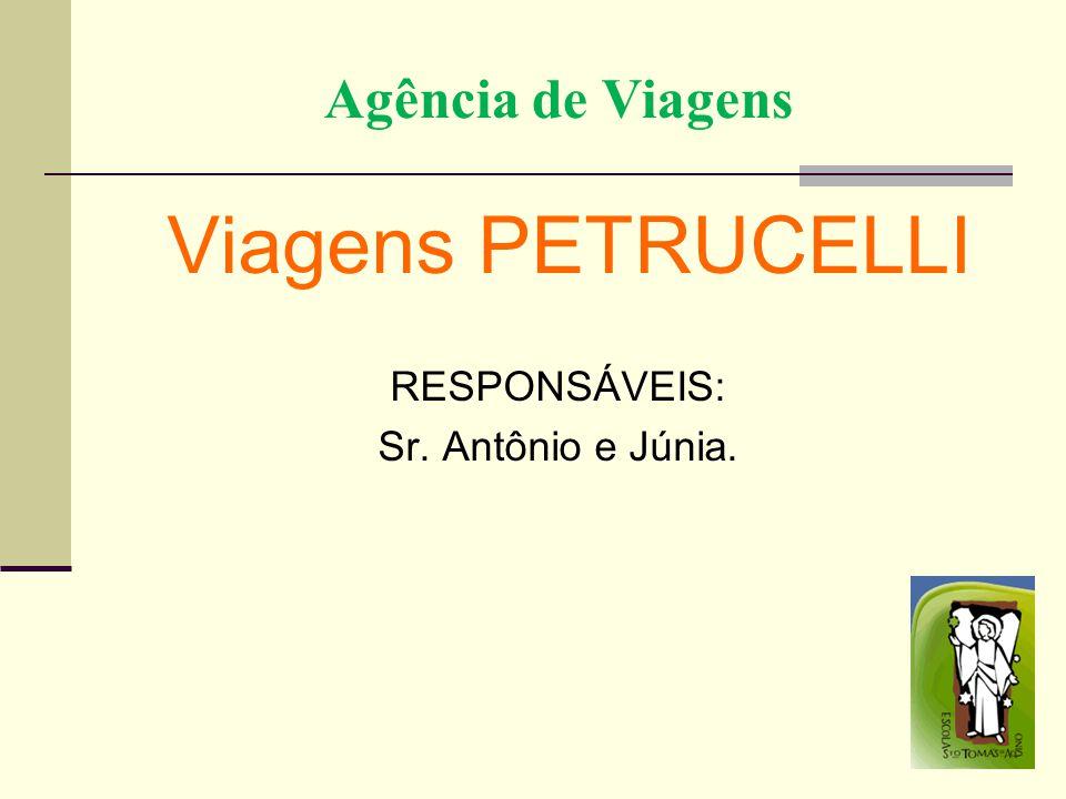Viagens PETRUCELLI Agência de Viagens RESPONSÁVEIS: