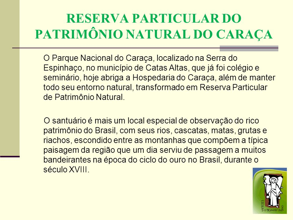 RESERVA PARTICULAR DO PATRIMÔNIO NATURAL DO CARAÇA