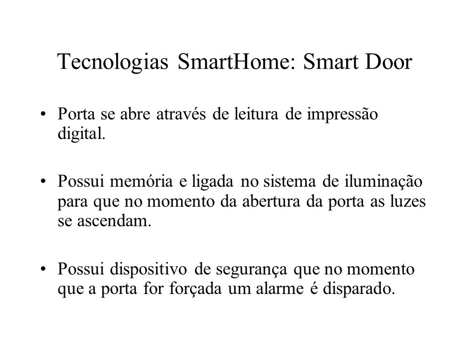 Tecnologias SmartHome: Smart Door