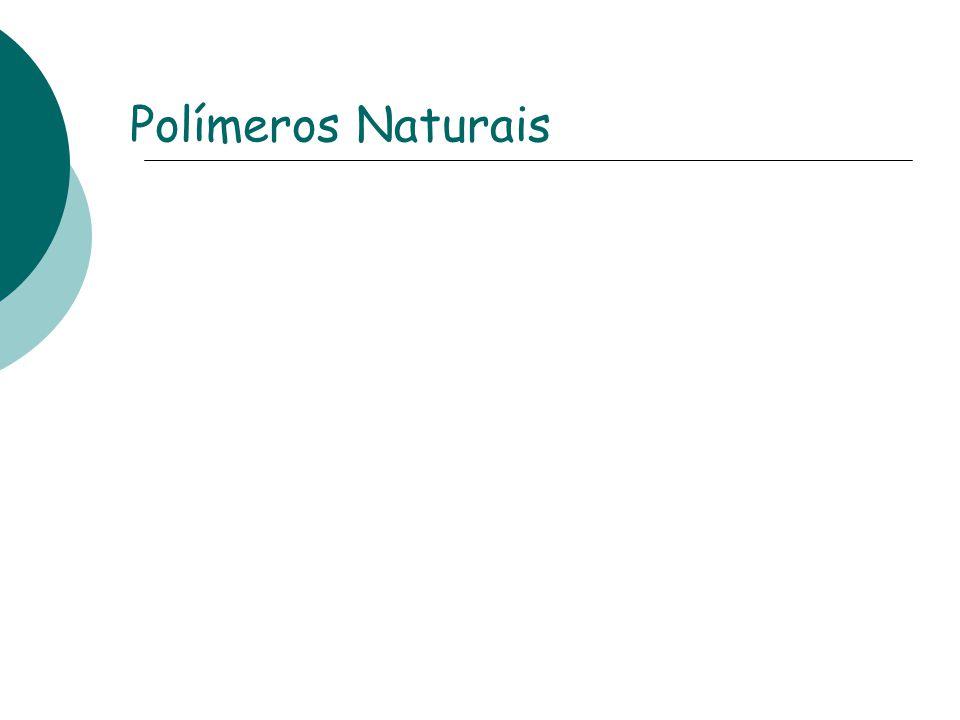 Polímeros Naturais