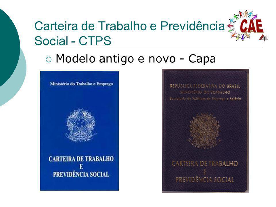 Carteira de Trabalho e Previdência Social - CTPS