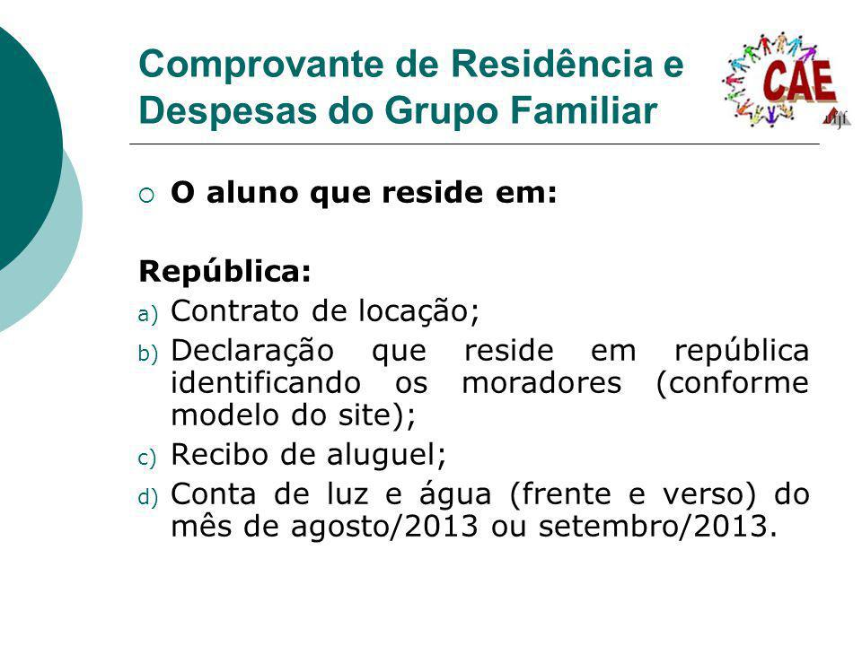Comprovante de Residência e Despesas do Grupo Familiar