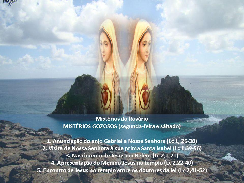 MISTÉRIOS GOZOSOS (segunda-feira e sábado)