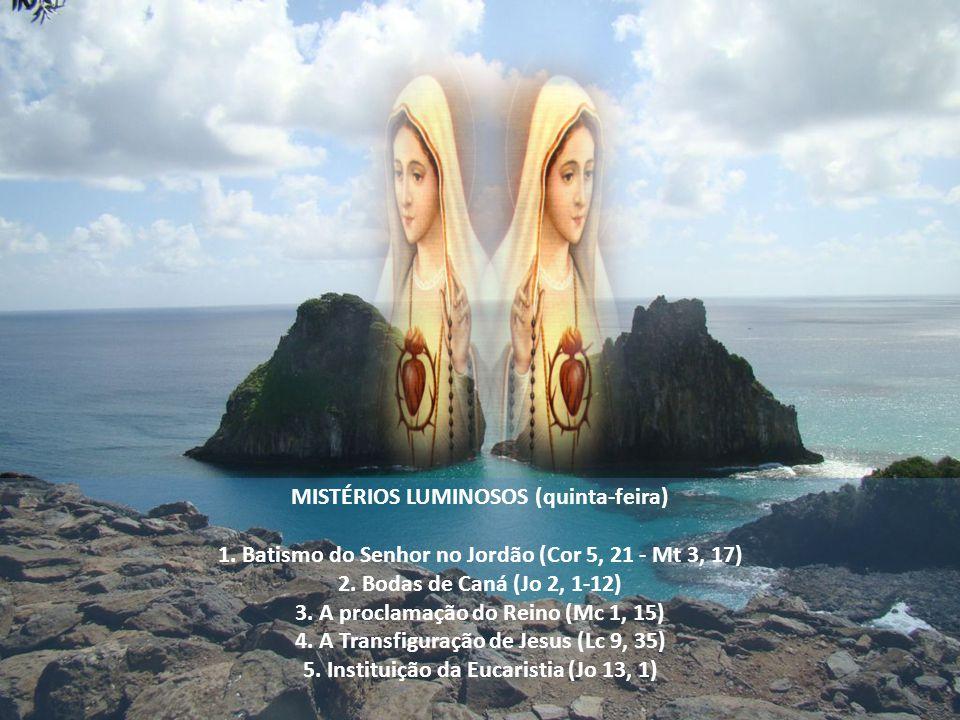 MISTÉRIOS LUMINOSOS (quinta-feira)