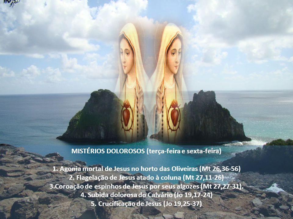 MISTÉRIOS DOLOROSOS (terça-feira e sexta-feira)