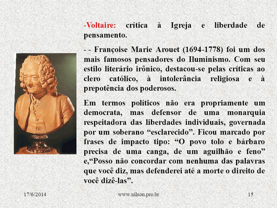 Voltaire: crítica à Igreja e liberdade de pensamento.