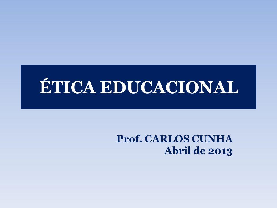 Prof. CARLOS CUNHA Abril de 2013