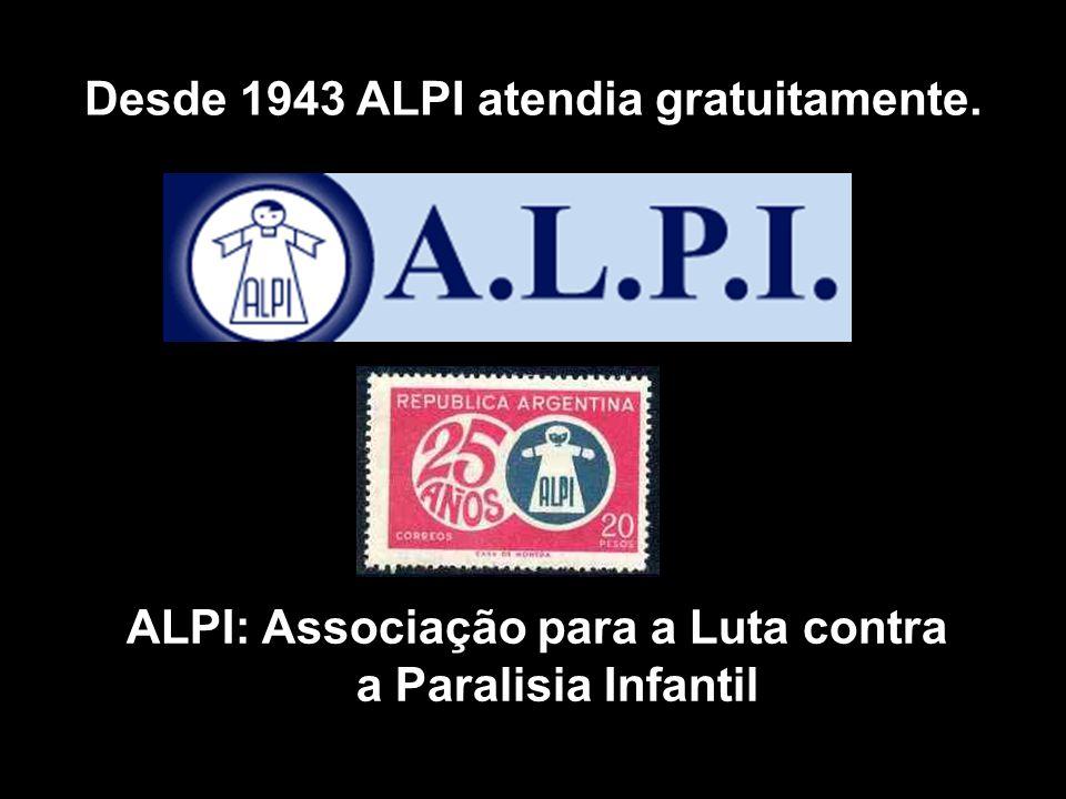 Desde 1943 ALPI atendia gratuitamente.