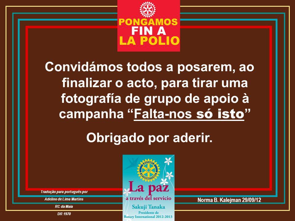 Tradução para português por Adelino de Lima Martins