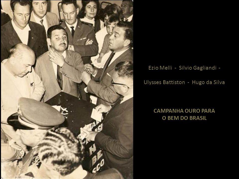 Ezio Melli - Silvio Gagliandi - Ulysses Battiston - Hugo da Silva