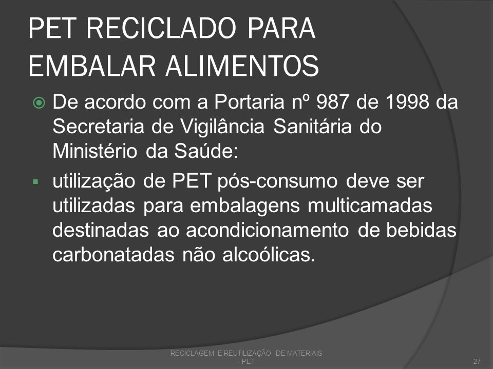 PET RECICLADO PARA EMBALAR ALIMENTOS