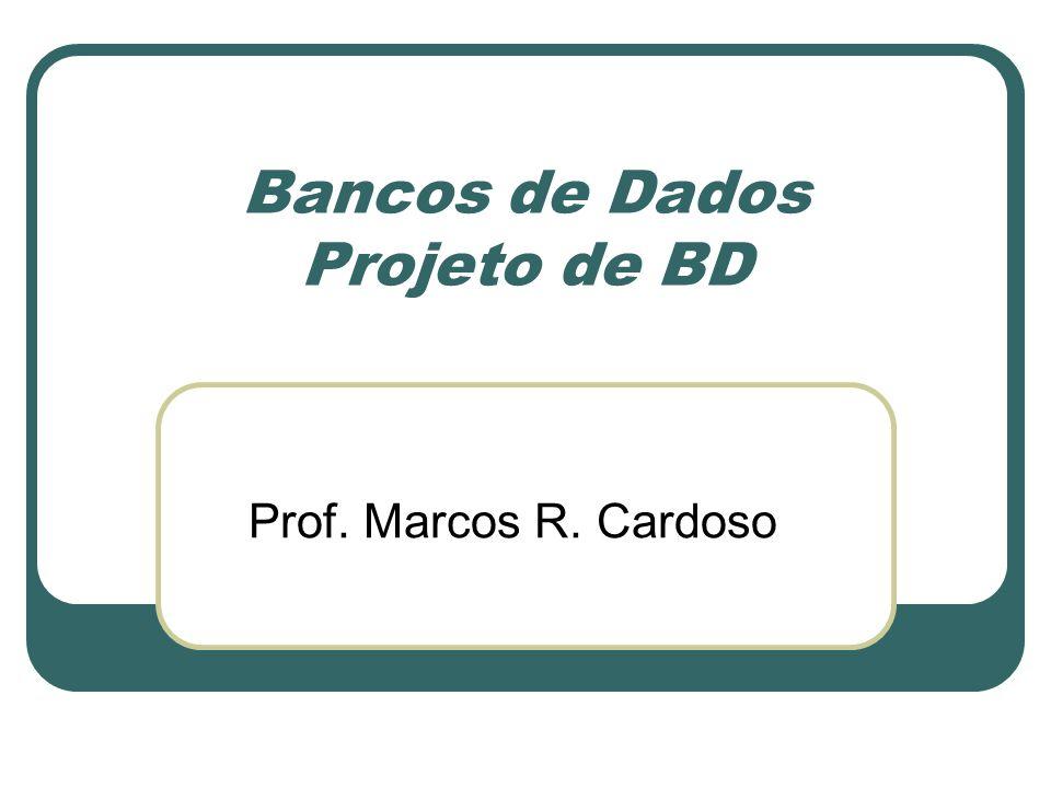 Bancos de Dados Projeto de BD