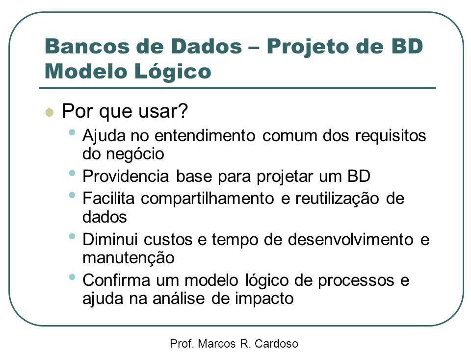 Bancos de Dados – Projeto de BD Modelo Lógico