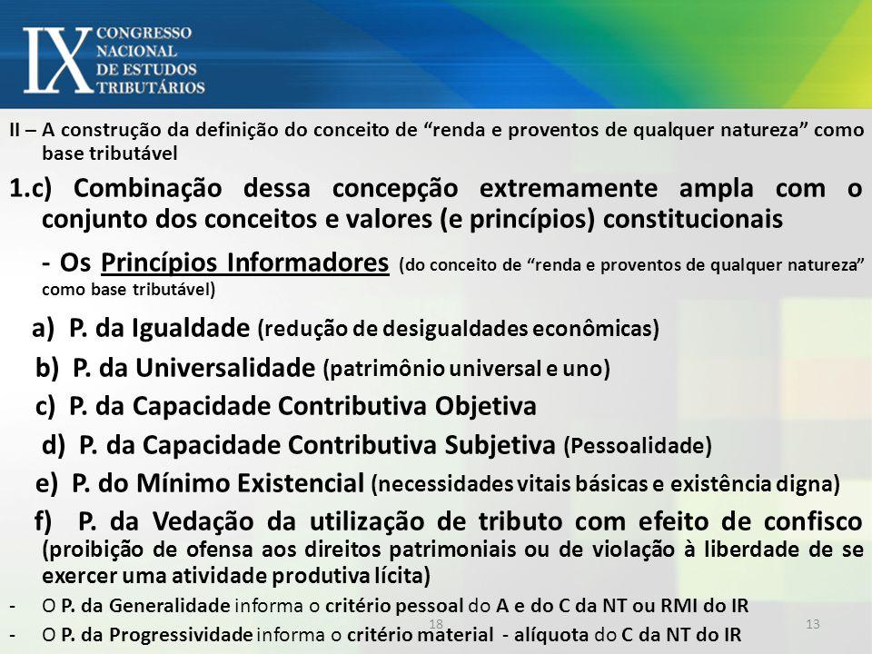a) P. da Igualdade (redução de desigualdades econômicas)