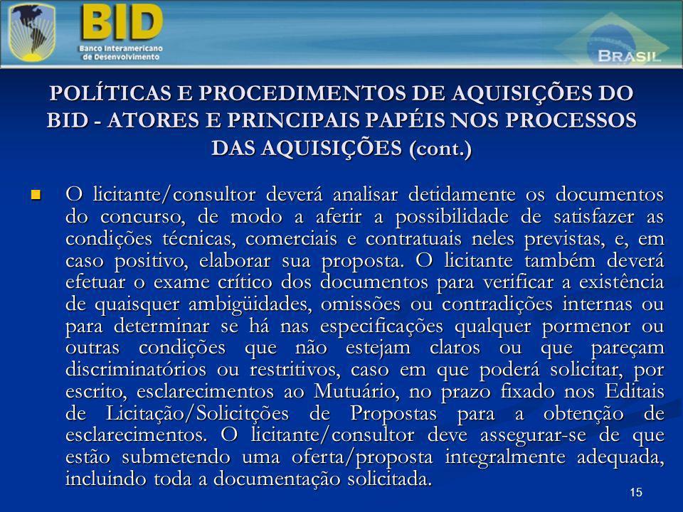 POLÍTICAS E PROCEDIMENTOS DE AQUISIÇÕES DO BID - ATORES E PRINCIPAIS PAPÉIS NOS PROCESSOS DAS AQUISIÇÕES (cont.)