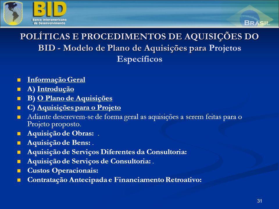 POLÍTICAS E PROCEDIMENTOS DE AQUISIÇÕES DO BID - Modelo de Plano de Aquisições para Projetos Específicos