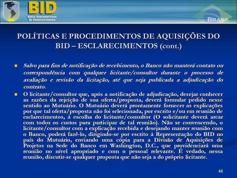 POLÍTICAS E PROCEDIMENTOS DE AQUISIÇÕES DO BID – ESCLARECIMENTOS (cont