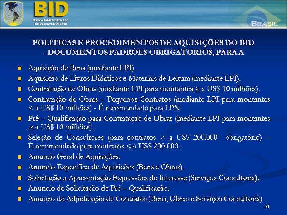 POLÍTICAS E PROCEDIMENTOS DE AQUISIÇÕES DO BID - DOCUMENTOS PADRÕES OBRIGATORIOS, PARA A