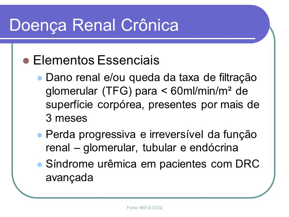 Doença Renal Crônica Elementos Essenciais