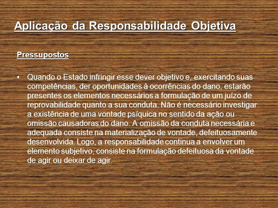 Aplicação da Responsabilidade Objetiva