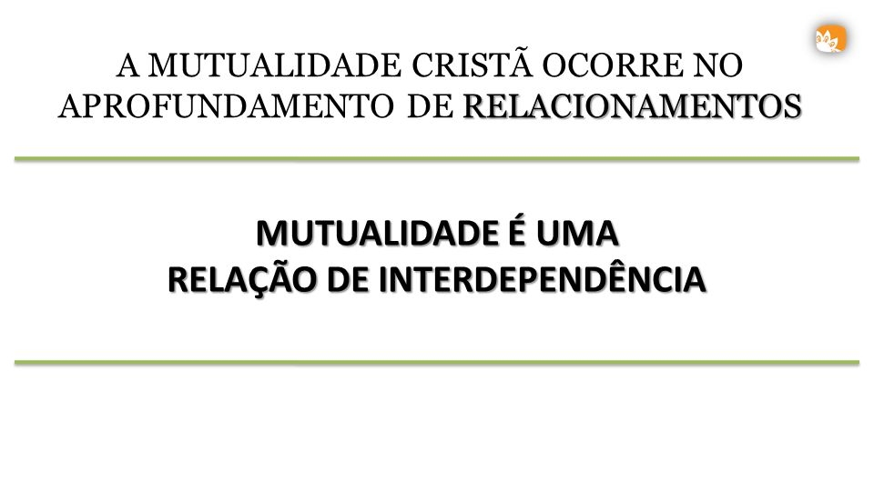 RELAÇÃO DE INTERDEPENDÊNCIA