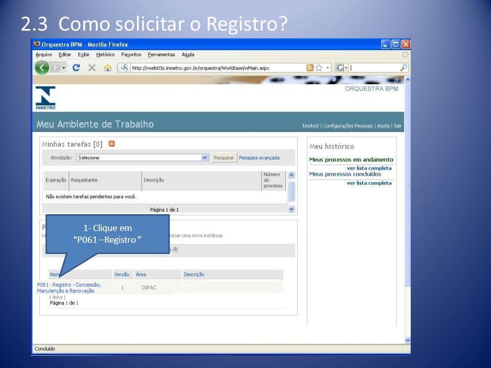 2.3 Como solicitar o Registro