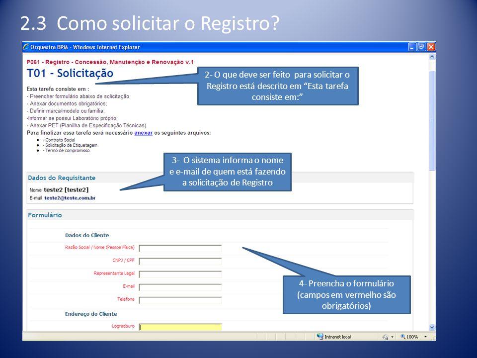 4- Preencha o formulário (campos em vermelho são obrigatórios)