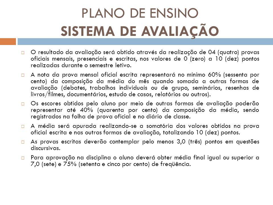 PLANO DE ENSINO SISTEMA DE AVALIAÇÃO