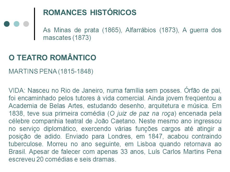 ROMANCES HISTÓRICOS O TEATRO ROMÂNTICO