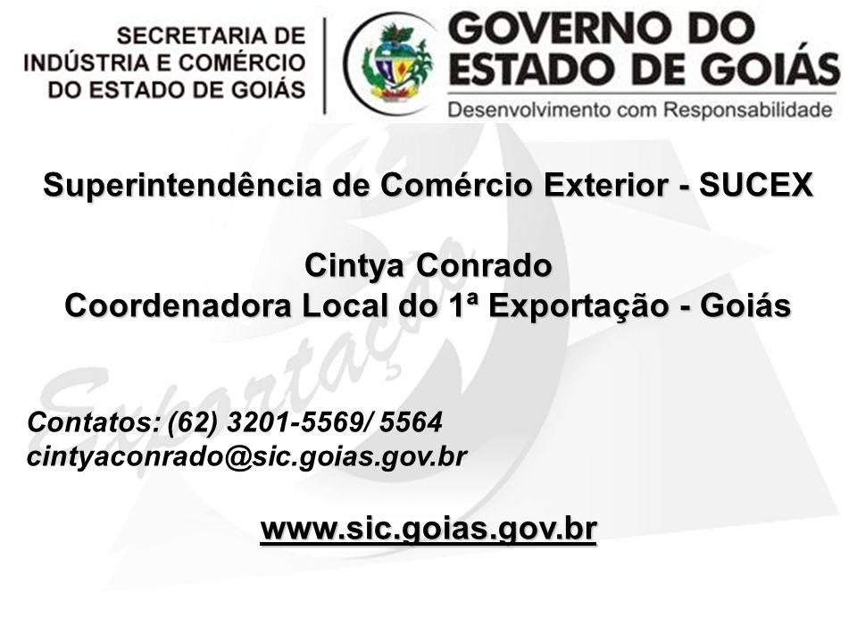 Superintendência de Comércio Exterior - SUCEX Cintya Conrado