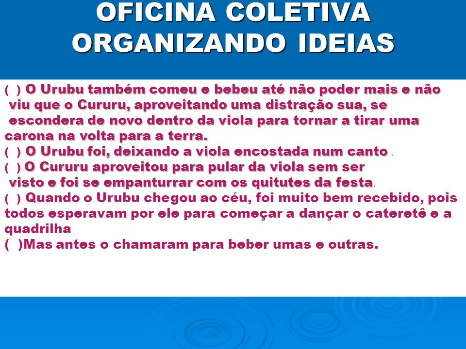 OFICINA COLETIVA ORGANIZANDO IDEIAS