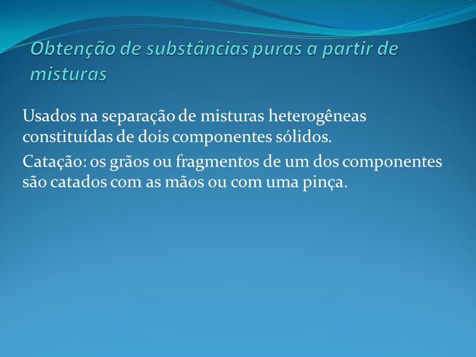Obtenção de substâncias puras a partir de misturas