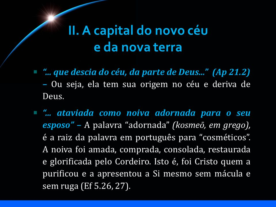 II. A capital do novo céu e da nova terra