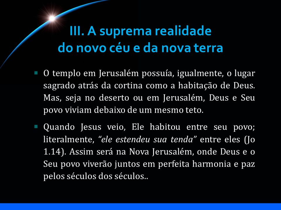 III. A suprema realidade do novo céu e da nova terra