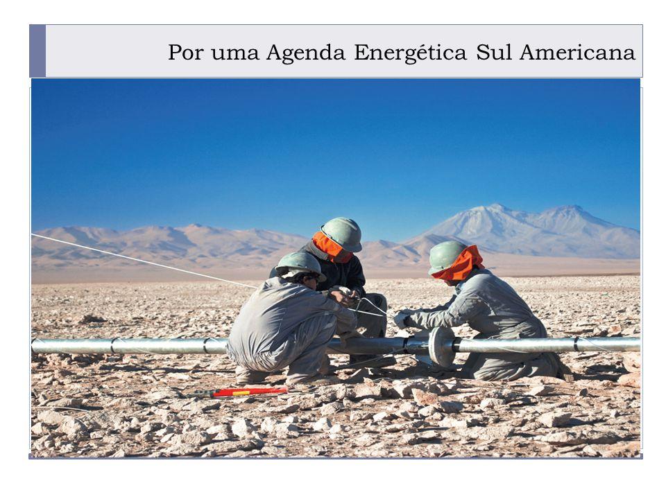 Por uma Agenda Energética Sul Americana