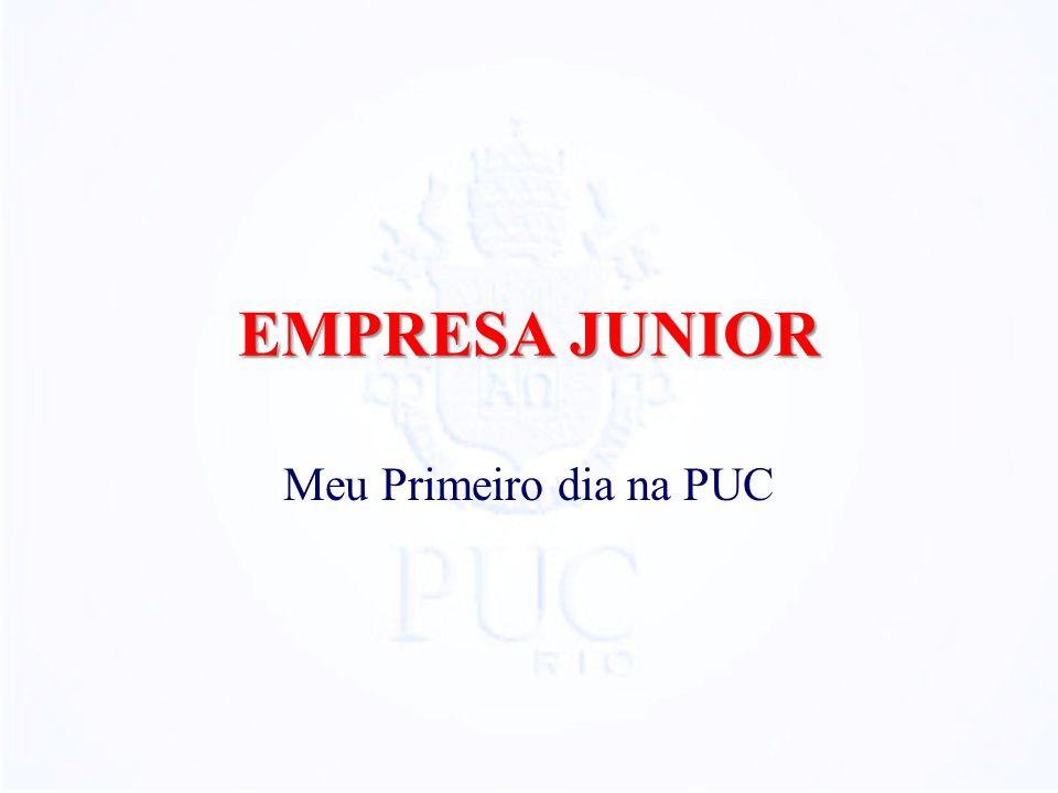EMPRESA JUNIOR Meu Primeiro dia na PUC