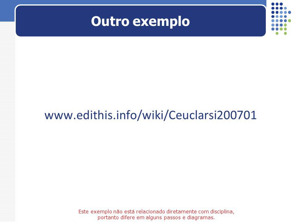 Outro exemplo www.edithis.info/wiki/Ceuclarsi200701