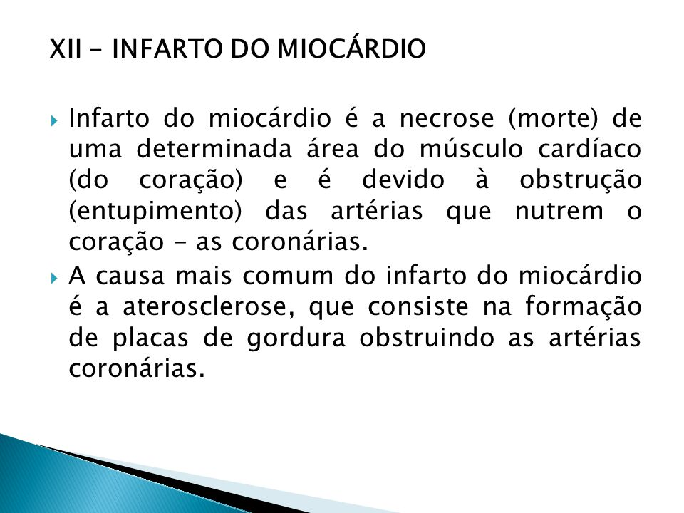 XII - INFARTO DO MIOCÁRDIO